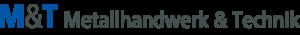 Logo M&T Metallhandwerk & Technik